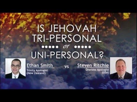 Debate: Trinity Vs. Oneness 2016 (Smith Vs. Ritchie)