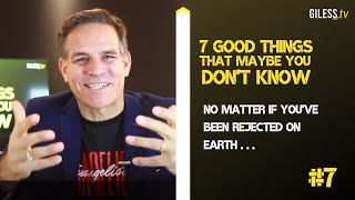 #7 No matter if you've been rejected on earth ... You will be welcomed in heaven!  // 7 Good Things
