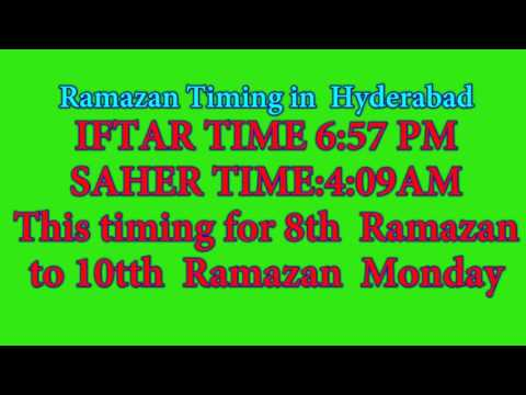 RAMAZAN TIMING IN HYDERABAD/ For First 10 Days( Iftar & Saher)