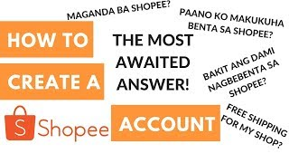 Shopee 101 - Partie 3: Comment Créer un Shopee Compte pour la Vente et Achat de (Tagalog)