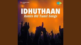 Andru Vanthathum (Remix)