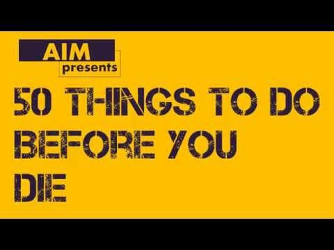 50 things to do before you die