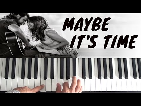 How to play Maybe It's Time on piano - Bradley Cooper - A Star Is BornPiano Tutorial