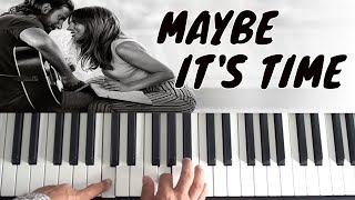 How to play Maybe It's Time on piano - Bradley Cooper - A Star Is Born Piano Tutorial