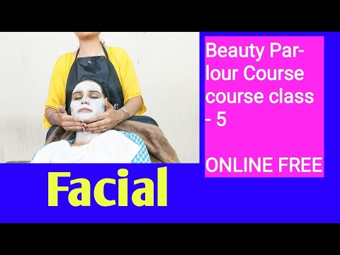Beauty Parlour Course series ll How to do facial class 5