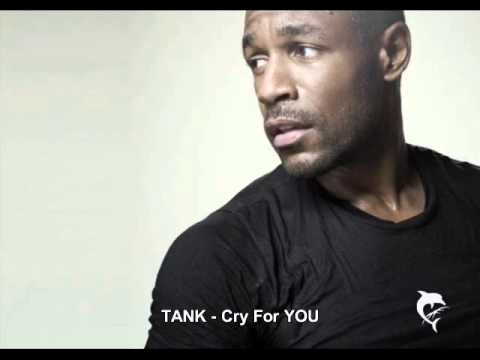 TANK - Cry For You