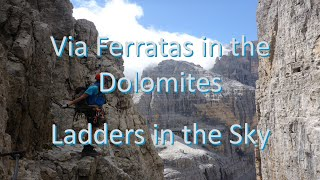 Ladders in the Sky - Dolomite Via Ferratas