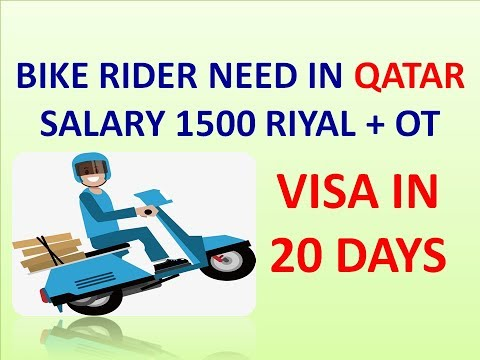 BIKE DELIVERY DRIVER NEED IN QATAR GOOD SALARY VISA IN 20 DA