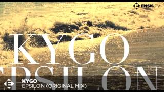 Kygo - Epsilon (Original Mix)