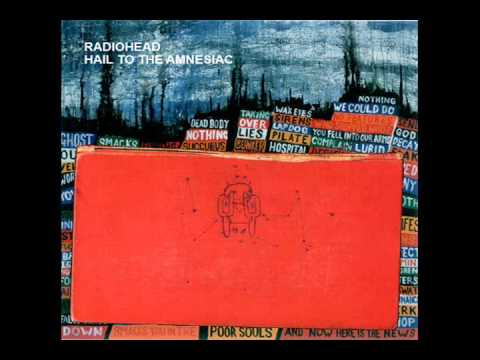 Radiohead -I Will and Like Spinning Plates (reversed): I Will Like Spinning Plates