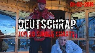 TOP 20 DEUTSCHRAP CHARTS ♫ 1. FEBRUAR 2019