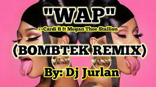 Wap (Bombtek Budots Remix) I DjJurlan Remix   Cardi B ft Megan Thee Stallion