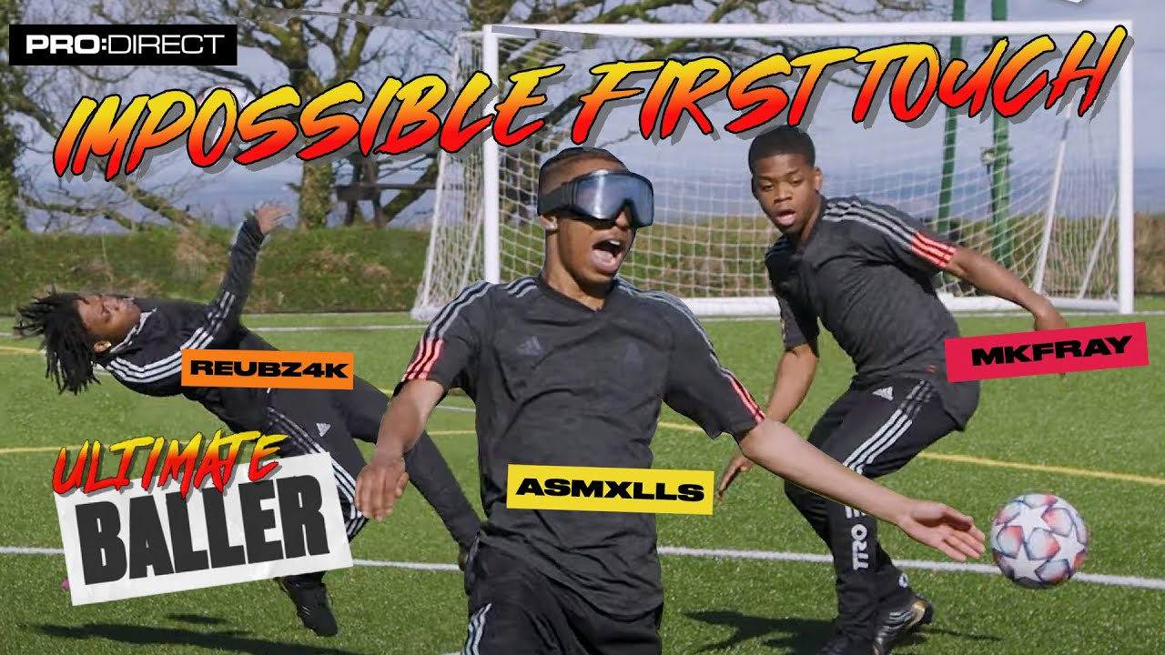 IMPOSSIBLE FIRST TOUCH CHALLENGE I ASMXLLS MKFRAY & REUBZ4K ULTIMATE BALLER BATTLE