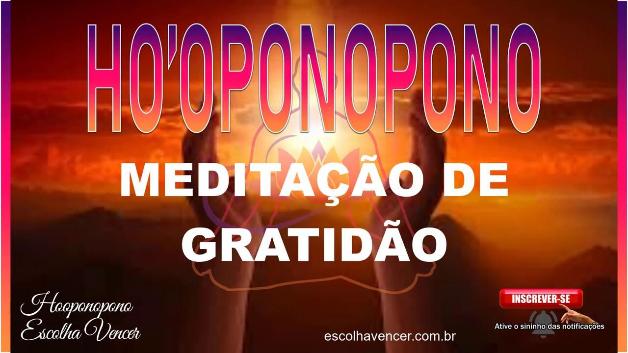 #hooponopono #meditacaohooponopono #tecnica HO'OPONOPONO MEDITAÇÃO DE GRATIDÃO