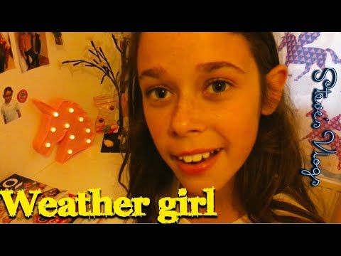The weather girl | Steve's Vlog