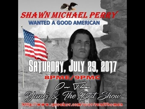 The Yanki and the Brit Interview Shawn Michael Perry 29th July 2017