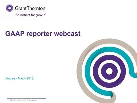 GAAP Reporter Quarterly Webcast - Q4 FY 2017-18
