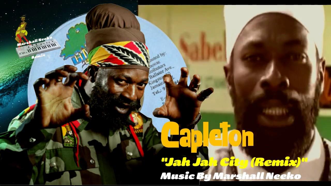 Capleton - Jah Jah City (Marshall Neeko Remix) 2020