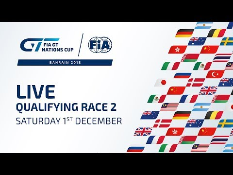 Qualifying Race 2 - Bahrain - FIA GT Nations Cup 2018