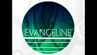 Watch Evangeline Maybe video