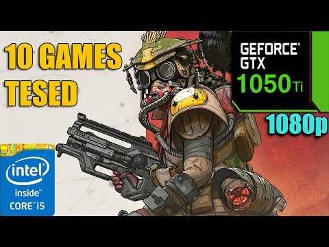 GTX 1050 Ti Test in 10 Games in 2019