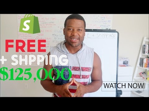 Shopify - Free Plus Shipping Method That made Over $125,000 month