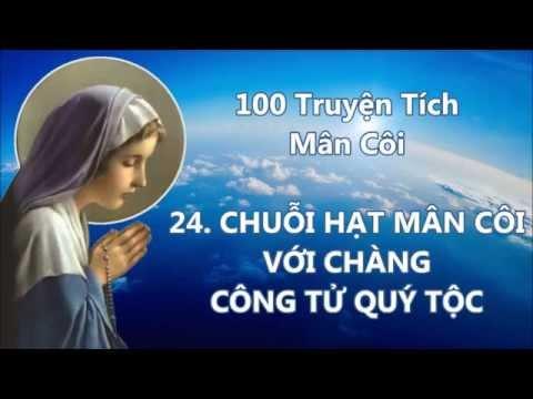 [ Full ] 100 Truyện Tích Mân Côi | Tháng Kính Đức Mẹ MARIA