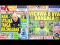 MICHEZO Magazetini Jnne5/10/2021:Nabi Azinguana na Striker Wake,Ampiga Mkwara,Simba Camp