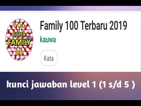 Kunci Jawaban Family 100 Level 3 2019 Gudang Kunci