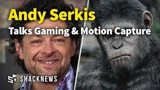 Andy Serkis Talks Gaming & Motion Capture
