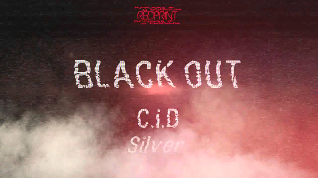 Download C.i.D x Silver - Blackout (Prod. RocaBeats) (Audio)