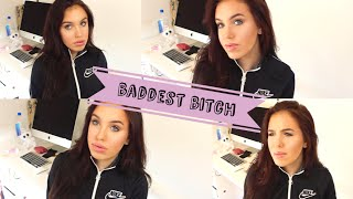 HOW TO BE THE BADDEST BITCH AT SCHOOL Mp3