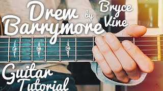 Drew Barrymore Bryce Vine Guitar Tutorial // Drew Barrymore Guitar // Lesson #424