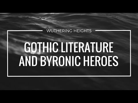 Gothic Literature and Byronic Hero