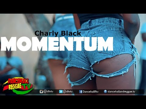 Charly Black - Momentum [Official Music Video] {Explicit} ♫Dancehall 2017