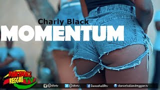 �������� ���� Charly Black - Momentum [Official Music Video] {Explicit} ♫Dancehall 2017 ������