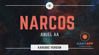 NARCOS - ANUEL AA (Versión Karaoke)