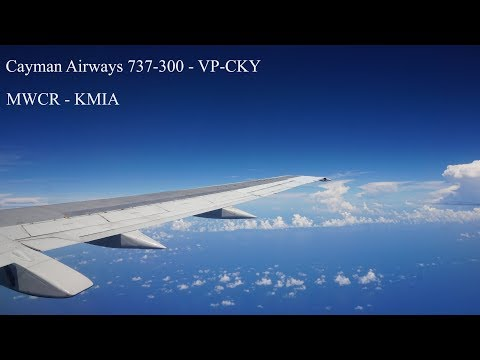 INTERIOR VIEW | Cayman Airways 737-300 Classic VP-CKY Departure (GCM) and Arrival (MIA)