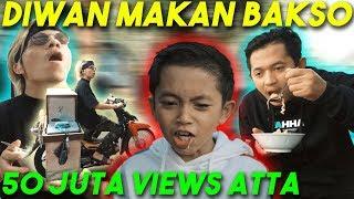 DIWAN MAKAN BAKSO ATTA Jualan BAKSO ☺ 50 Juta Views Amin.