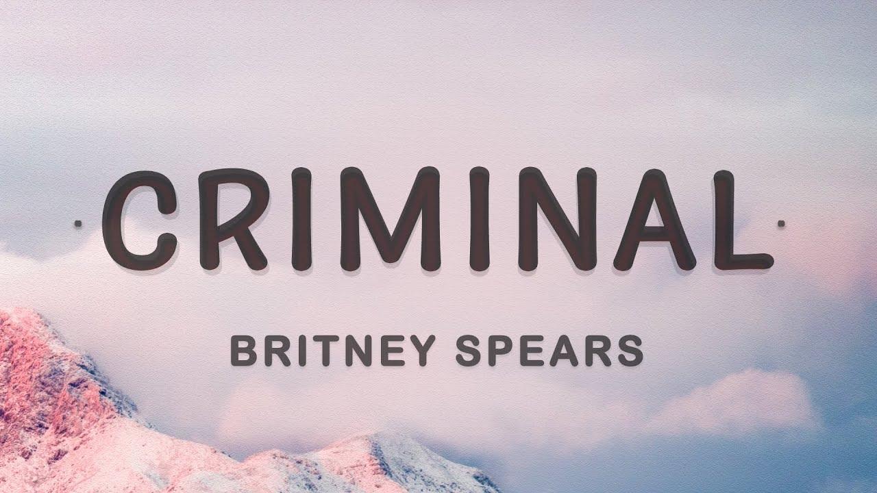 Download Britney Spears - Criminal (Lyrics)
