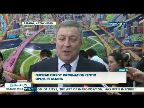 Nuclear energy information center opens in Astana - Kazakh TV