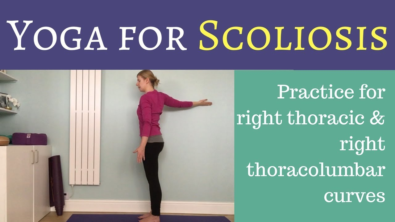 Right Thoracic And Right Thoracolumbar Curve Yoga For Scoliosis Youtube