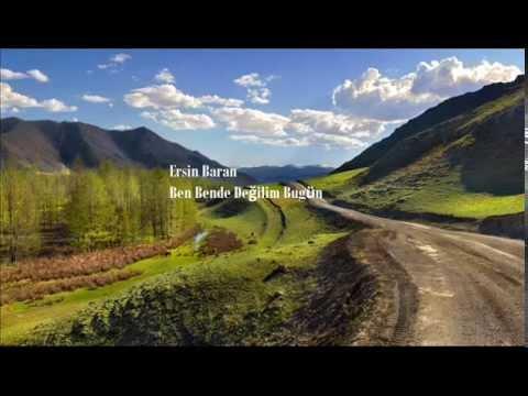 BEN BENDE DEĞİLİM BUGÜN (UZUN HAVA)