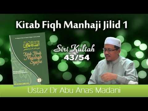 Fiqh Manhaji J1 S43  Solat Tahajud Dan Solat Istikharah ~Ustaz Dr Abu Anas Madani