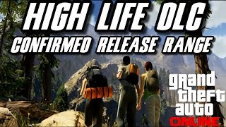 GTA 5 Online : High Life DLC Confirmed Release Date Range - Double Money and RP!