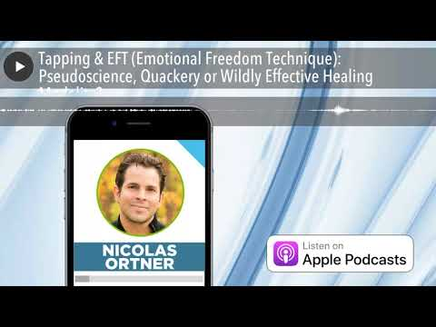 Tapping & EFT (Emotional Freedom Technique): Pseudoscience