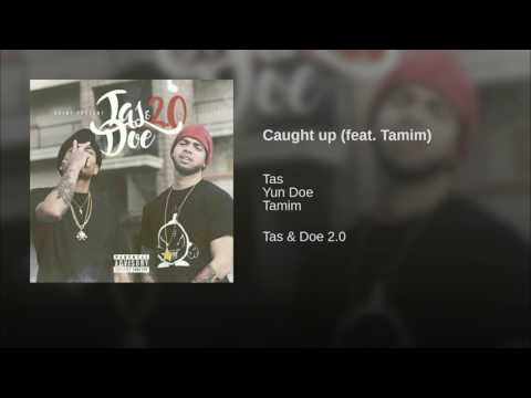 Caught up (feat. Tamim)