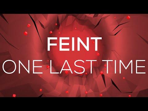 Feint - One Last Time