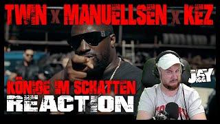 was ein PART!!! Twin x Manuellsen x Kez - Könige im Schatten I REACTION