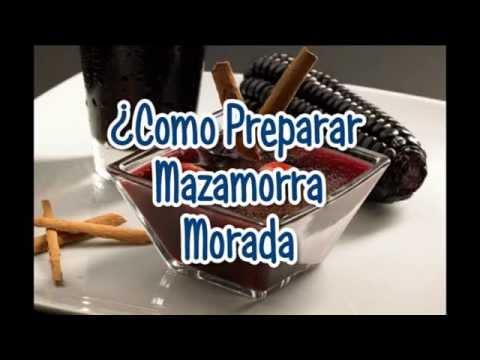 ¿Cómo preparar mazamorra morada casera?